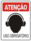 Placa Em Ps Sinal/adv - Atenção Uso Obrigatório De Abafador De Ouvido 20x30cm 12241 S-203