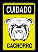 Placa Em Ps Sinal/adv - Cuidado Cachorro 20x30 6776 P-6/1