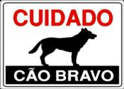 Placa Em Ps Sinal/adv - Cuidado Cão Bravo P-8.30x20 6779 P 8
